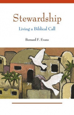 Stewardship: Living a Biblical Call