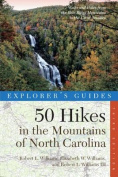 Explorer's Guide 50 Hikes in the Mountains of North Carolina