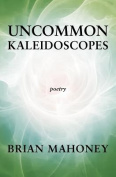 Uncommon Kaleidoscopes