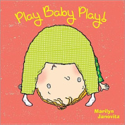 Play Baby Play! [Board Book]
