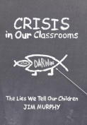 Crisis in Our Classrooms