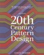 20th Century Pattern Design