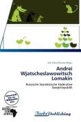 Andrei Wjatscheslawowitsch Lomakin [GER]