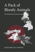 A Pack of Bloody Animals