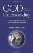 God of Our Understanding: