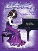 Lorie Line: Practice, Practice, Practice!, Book 3