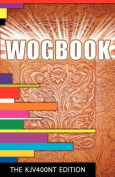 Wogbook - The Kjv400nt Edition