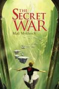 The Secret War (Jack Blank Adventures