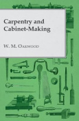 Carpentry and Cabinet-Making
