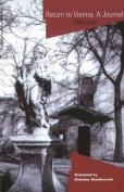 Return to Vienna: A Journal