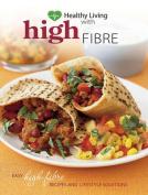 Healthy Living: High Fibre