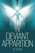 The Deviant Apparition