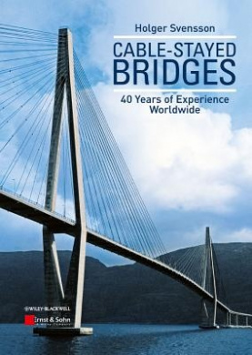 Cable-Stayed Bridges: 40 Years of Experience Worldwide - with Live Lectures on DVD
