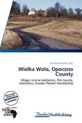 Wielka Wola, Opoczno County