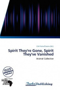 Spirit They're Gone, Spirit They've Vanished