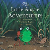 The Little Aussie Adventurers - a Friendship Begins