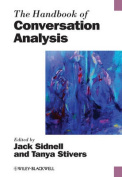 The Handbook of Conversation Analysis