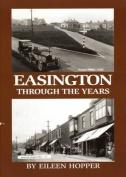 Easington Through the Years