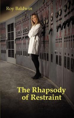 The Rhapsody of Restraint (Rhapsody Series)
