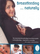 Breastfeeding... Naturally