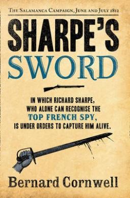 Sharpe's Sword: The Salamanca Campaign, June and July 1812 (The Sharpe Series, Book 14) (The Sharpe Series)