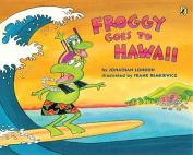Froggy Goes to Hawaii (Froggy)