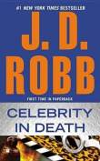 Celebrity in Death (In Death)