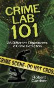 Crime Lab 101