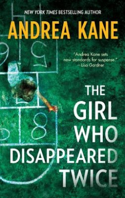 The Girl Who Disappeared Twice (Forensic Instincts)