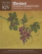 KJV Standard Lesson Commentary (R) Casebound Edition 2012-2013 (Standard Lesson Commentary