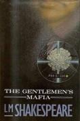 The Gentlemen's Mafia