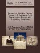 Pennock V. Franklin County Com'rs U.S. Supreme Court Transcript of Record with Supporting Pleadings