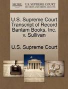 U.S. Supreme Court Transcript of Record Bantam Books, Inc. V. Sullivan