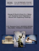 George W Bush & Sons Co V. Maloy U.S. Supreme Court Transcript of Record with Supporting Pleadings
