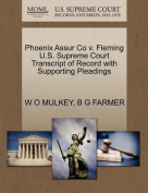 Phoenix Assur Co V. Fleming U.S. Supreme Court Transcript of Record with Supporting Pleadings