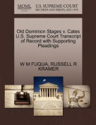 Old Dominion Stages V. Cates U.S. Supreme Court Transcript of Record with Supporting Pleadings