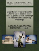 Greenbaum V. Columbian Nat Life Ins Co of Boston, Mass U.S. Supreme Court Transcript of Record with Supporting Pleadings