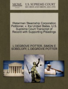 Waterman Steamship Corporation Petitioner, V. the United States. U.S. Supreme Court Transcript of Record with Supporting Pleadings