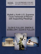 Mullett V. Korth U.S. Supreme Court Transcript of Record with Supporting Pleadings