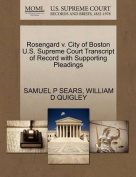 Rosengard V. City of Boston U.S. Supreme Court Transcript of Record with Supporting Pleadings