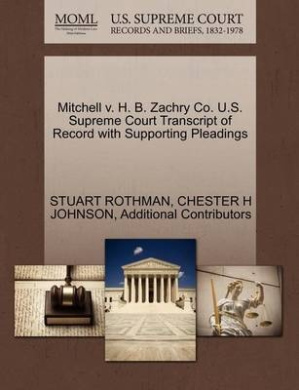 Mitchell V. H. B. Zachry Co. U.S. Supreme Court Transcript of Record with Supporting Pleadings