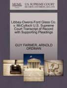 Libbey-Owens-Ford Glass Co. V. McCulloch U.S. Supreme Court Transcript of Record with Supporting Pleadings