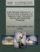 Duffy Storage & Moving Co. V. City & County of Denver U.S. Supreme Court Transcript of Record with Supporting Pleadings