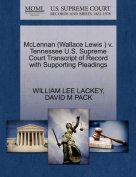 McLennan (Wallace Lewis ) V. Tennessee U.S. Supreme Court Transcript of Record with Supporting Pleadings