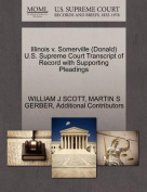 Illinois V. Somerville (Donald) U.S. Supreme Court Transcript of Record with Supporting Pleadings