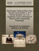 Washington Metropolitan Area Transit Commission V. D C Transit System, Inc U.S. Supreme Court Transcript of Record with Supporting Pleadings