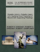 Dubelko (John) V. Dubelko (Jean) U.S. Supreme Court Transcript of Record with Supporting Pleadings