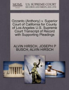 Ozzanto (Anthony) V. Superior Court of California for County of Los Angeles U.S. Supreme Court Transcript of Record with Supporting Pleadings
