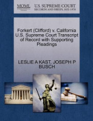 Forkert (Clifford) V. California U.S. Supreme Court Transcript of Record with Supporting Pleadings