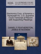 Electronics Corp. of America V. Honeywell Inc. U.S. Supreme Court Transcript of Record with Supporting Pleadings